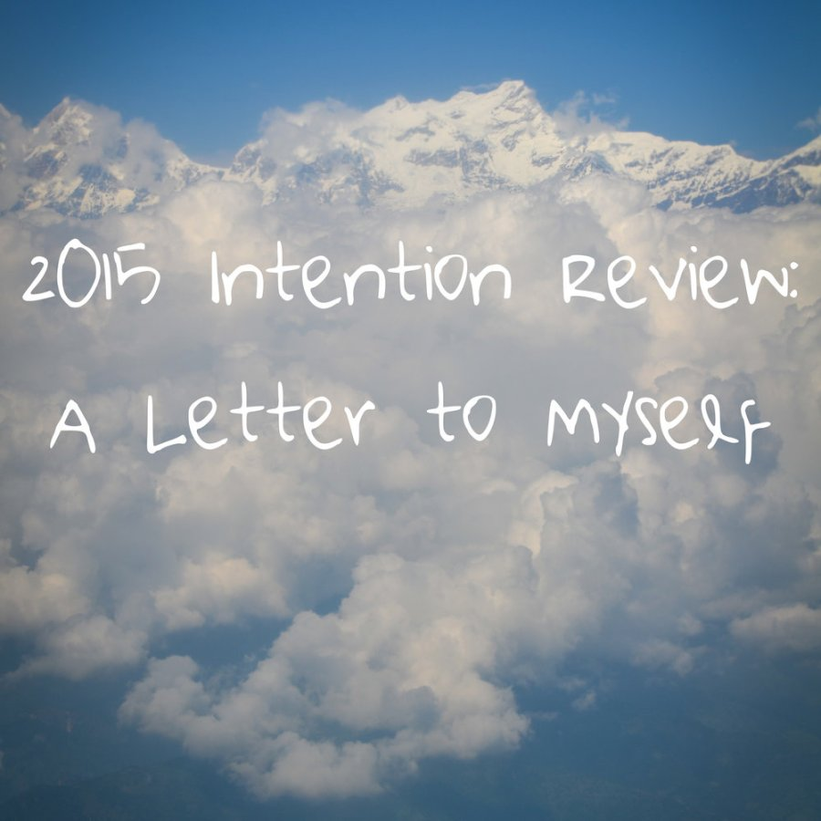 new year's resolutions, future letter to yourself, 2015 resolutions