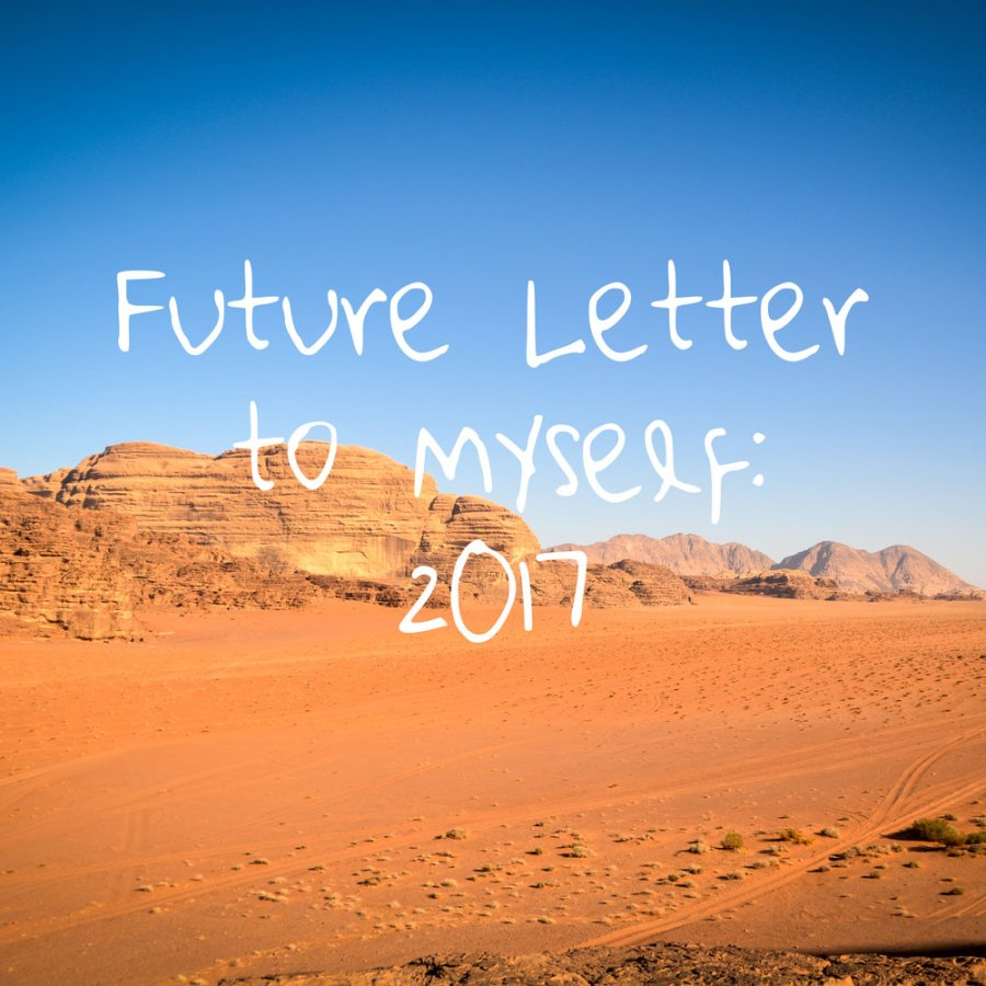 new year's resolutions, future letter to yourself, 2017 resolutions